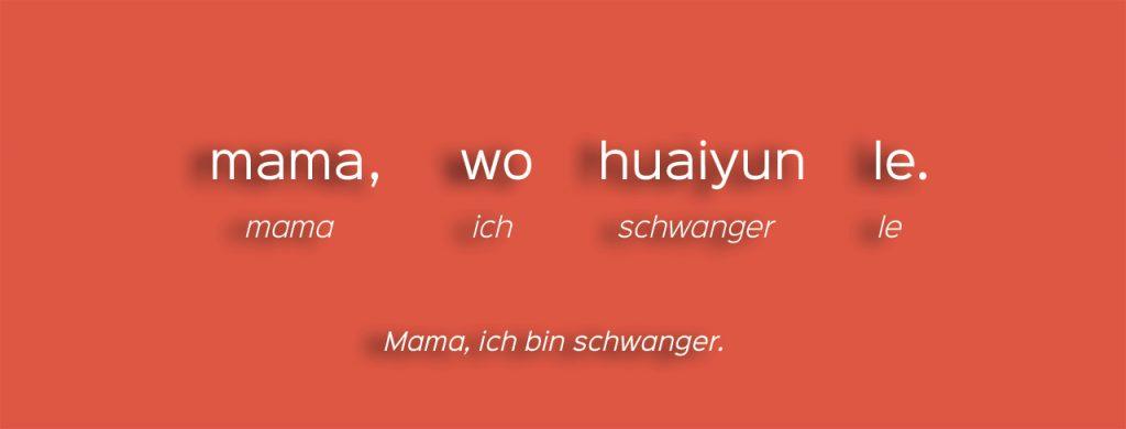 Chinesisch lernen mit Filmen - mamawohuaiyunle